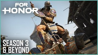 For Honor ​: Season 3 And Beyond ​| UbiBlog ​| Ubisoft [NA]