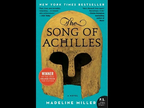 Madeline Miller: The Song of Achilles Part 1