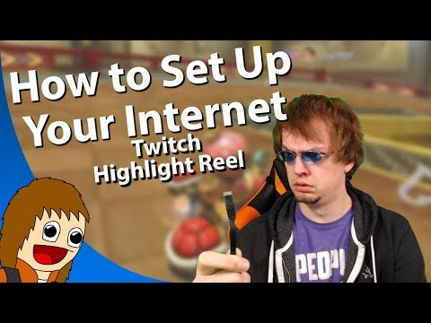 Twitch Highlight Reel: How To Set Up Your Internet (Dec 31, 2017 - Jan 13, 2018)