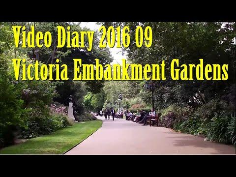 Video Diary 2016 09 Victoria Embankment Gardens London
