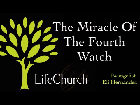 "2016-11-29 Eli Hernandez – ""The Miracle Of The Fourth Watch"""