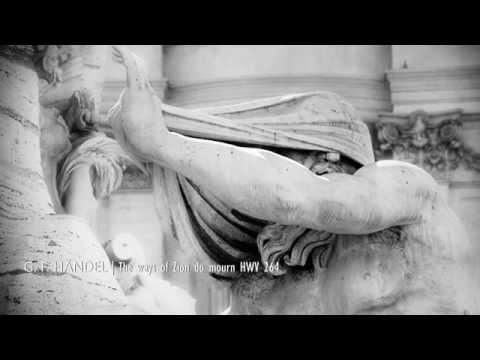 "G.F. HÄNDEL: ""The ways of Zion do mourn"" HWV 264, Les Arts Florissants"