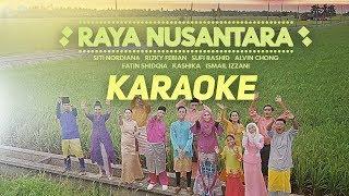 Raya Nusantara [Karaoke] - Rizky Febian, Fatin Shidqia, Siti Nordiana, Ismail Izzani, Sufi Rashid