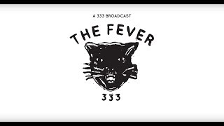 FEVER 333 - WALKING IN MY SHOES