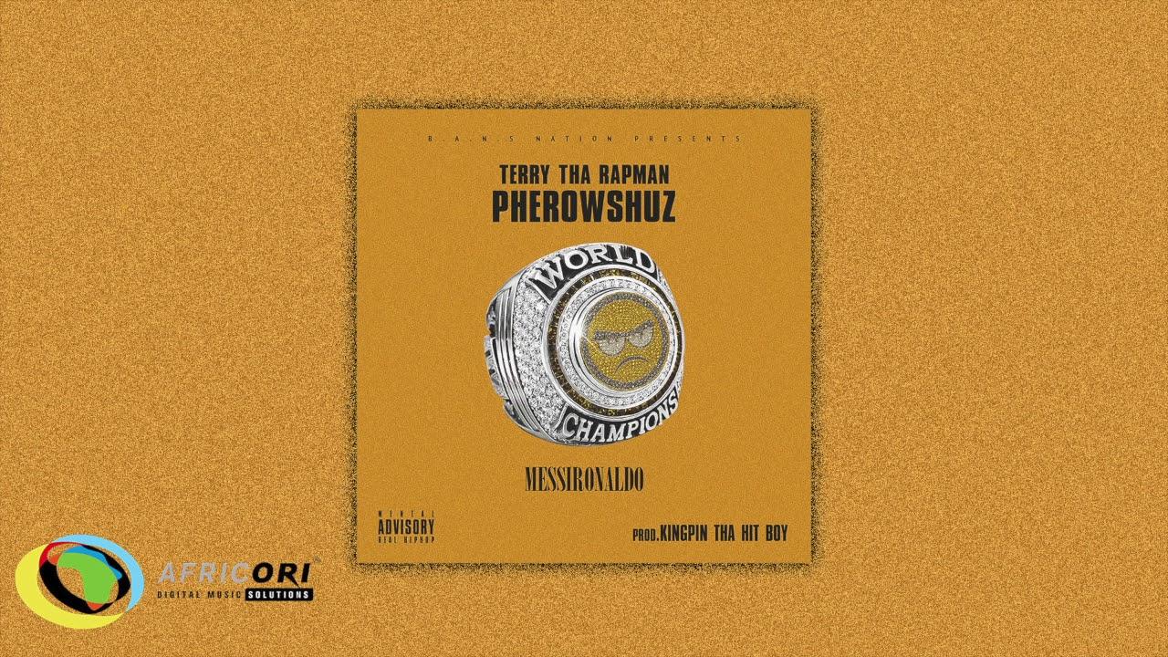 Download Terry Tha Rapman - Messi Ronaldo [Feat. Pherowshuz] (Official Audio)