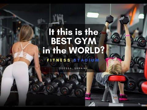 The Best Gym in the World - Fitness Stadium, Odessa, Ukraine