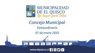 Concejo Municipal extraordinario 07 de enero 2020