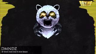 DMNDZ - By Your Side (erb N dub Remix)