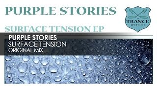 Purple Stories - Surface Tension