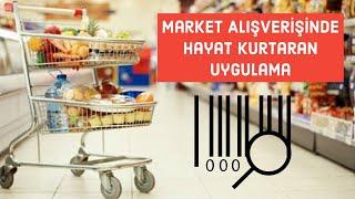 Market Alışverişinde Hayat Kurtaran Uygulama