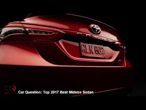 2017 Top Midsize Sedan | Top and best Sedan by CarQuestion!