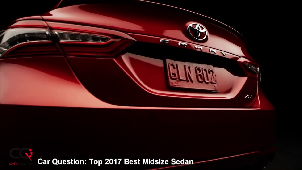 2017 Top Midsize Sedan And Best