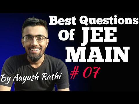 Best Questions Of JEE Main #07 - Thermodynamics,SHM,Capacitors,Semiconductors