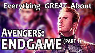 Everything GREAT About Avengers: Endgame! (Part 1) thumbnail