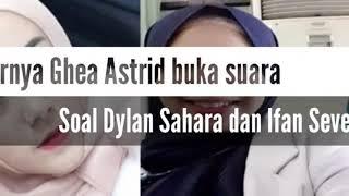 Ghea Astrid Gayatri mantan istri Ifan Seventeen buka suara tentang Dylan Sahara dan Ifan Seventeen