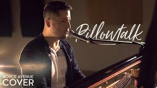 Pillowtalk - Zayn (Boyce Avenue piano acoustic cover) on Spotify & iTunes
