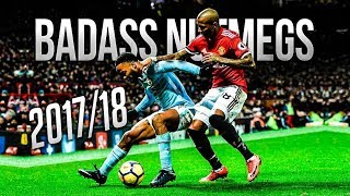 100 Mind Blowing Nutmeg Skills 2018  Crazy Pannas 1718