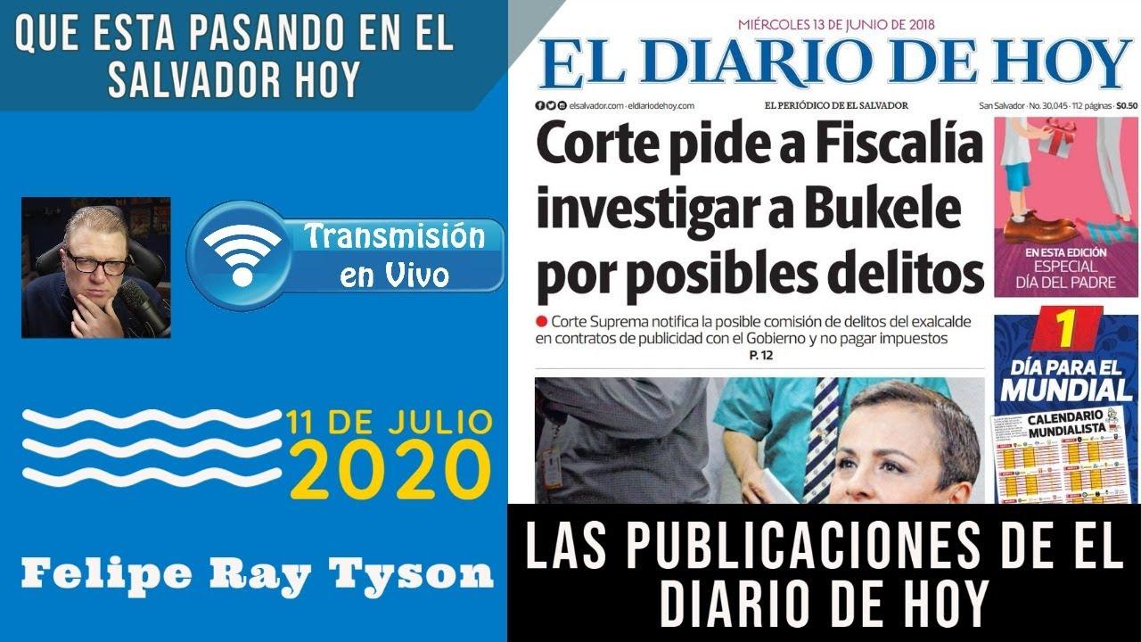 El Salvador Hoy En Vivo - Las Publicaciones de El Diario de Hoy - 11 de Julio, 2020