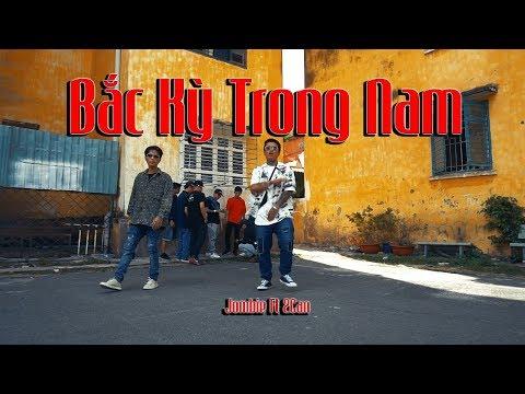 [OFFICIAL MV] BẮC KỲ TRONG NAM - Jombie Ft 2Can (G5R x MC House)