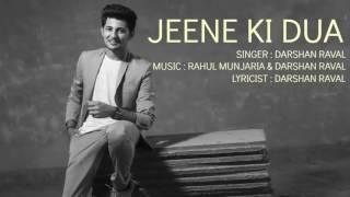 JEENE KI DUA – Ae Dil Hai Mushkil   Aishwarya, Ranbir, Anushka   Darshan Raval F