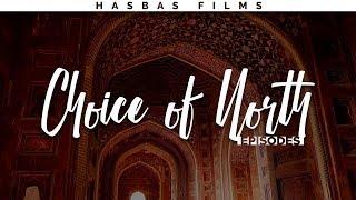 Choice of North - Episodes 🎥 (Sam Kolder, TaylorCutFilms Inspired)   HasBasFilms