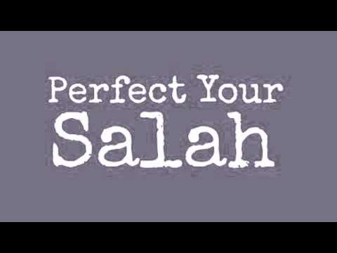 Mufti Menk: Perfect Your Salah