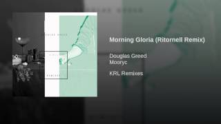 Morning Gloria (Ritornell Remix)