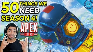 50 Things We Need In Apex Legends Season 4!