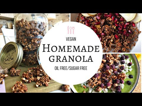 HEALTHY VEGAN HOMEMADE GRANOLA | OIL-FREE & REFINED SUGAR FREE