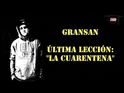 "GRANSAN – ""Última lección: la cuarentena"" / SUPER JON Z- RESIDENTE CHALLENGE."