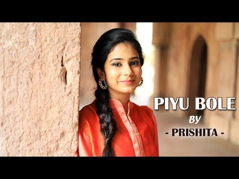 Piyu Bole - Parineeta | Latest Cover By Prishita | Sonu Nigam & Shreya Ghoshal