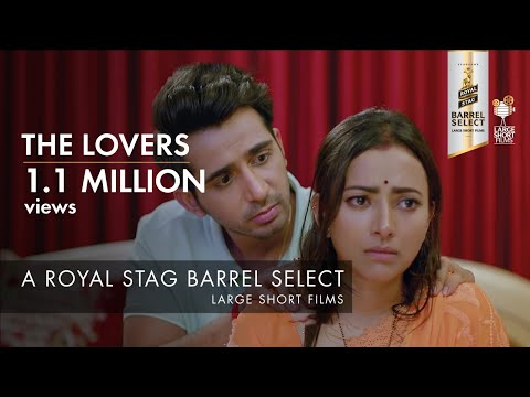 The Lovers | Royal Stag Barrel Select Large Short Films