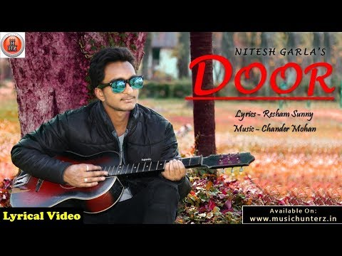 Lyrical Video | Latest Punjabi Sad Song 2018 | DOOR | Nitesh Garla | Music HunterZ