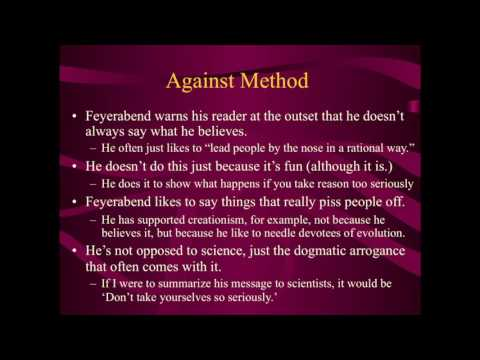 Post-Kuhnian Philosophy of Science: Paul Feyerabend (1 of 2)