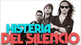 HISTERIA DEL SILENCIO (Héroes del silencio) - HISTERIA DE LA MÚSICA