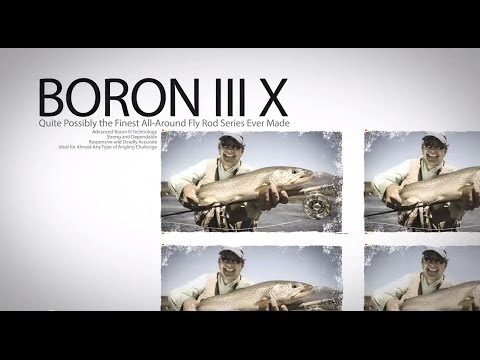 Boron III X Fly Rod Series