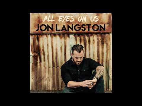 Jon Langston  All Eyes On Us Audio
