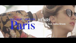 Baixar Henri - Fine Day feat Aníta Briem (Henri's Monstertooth Mix) : BIG BEAT IGNITION : Paris
