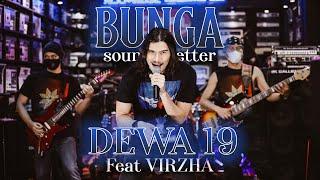 Download DEWA19 ft VIRZHA - BUNGA -(SOUNDS BETTER)