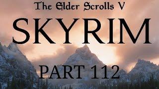 Skyrim - Part 112 - A Room Too Far
