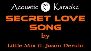 Little MIx - Secret Love Song - ft. Jason Derulo (KARAOKE)