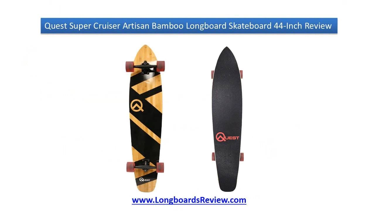 Quest Super Cruiser Artisan Bamboo Longboard Skateboard 44-Inch Review | Best Longboards Review