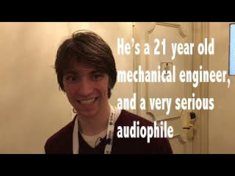 Meet Parker, he's a 21 year old mechanical engineer/audiophile