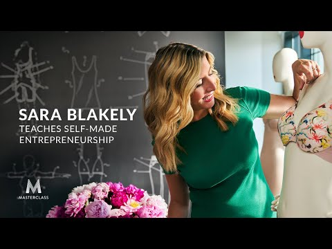 Sara Blakely Teaches Self-Made Entrepreneurship | Official Trailer | MasterClass