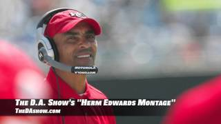 The D.A. Show's Herm Edwards Bizarre Quote Montage
