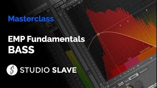 EMP Fundamentals - BASS : 7+ hour video course by Studio Slave [ Course ]