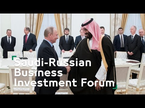 Saudi-Russian Business Investment Forum