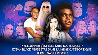 French Plug Show : Kylie Jenner un succès mérité ? Kodak Black se compare à Tupac & Biggie