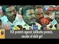 VCK protests against Jallikattu protests, murder of dalit girl