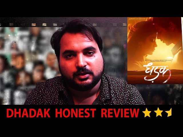 DHADAK FILM HONEST REVIEW| thefilmreview.in